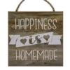 Træskilt med tekst - Happiness is homemade