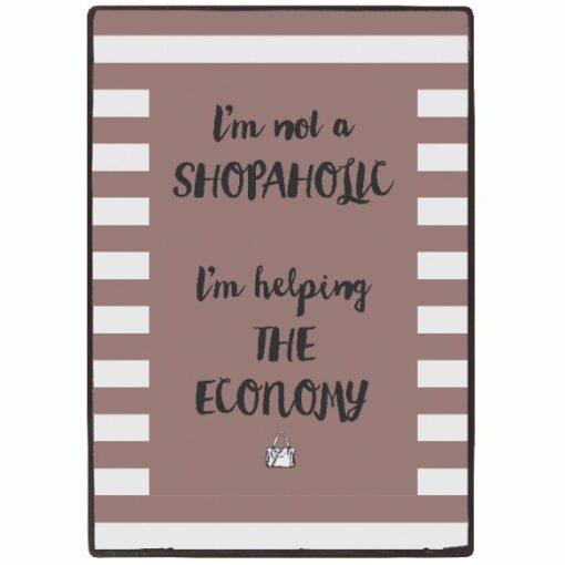Ib Laursen - Metalskilt - I´m not a shopaholic