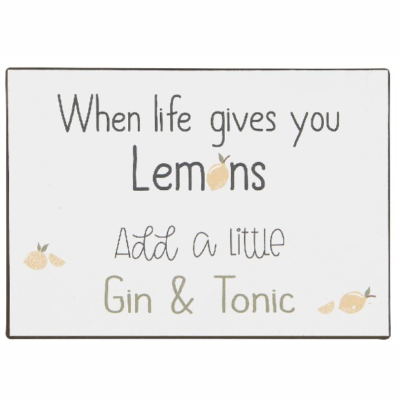 Metalskilt - When life gives you lemon - Ib Laursen