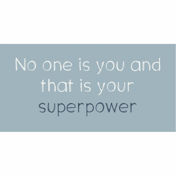 Magnet - No one is you and that is your superpower